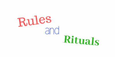 rules and rituals written on poster