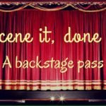 Forced Orgasm scene. Picture of stage curtains which says scene it, done it - a backstage pass
