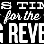 Revelations - poster which reads time for the big reveal